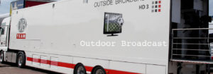 Outdoor Broadcasting at Global Broadcasting Limited